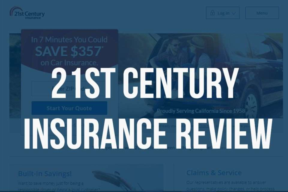 21st Century Insurance Review