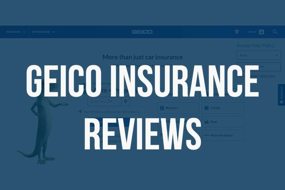 Geico Insurance Reviews