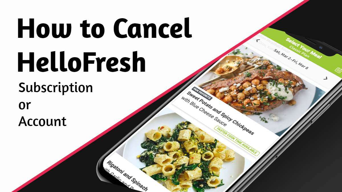 How to Cancel HelloFresh