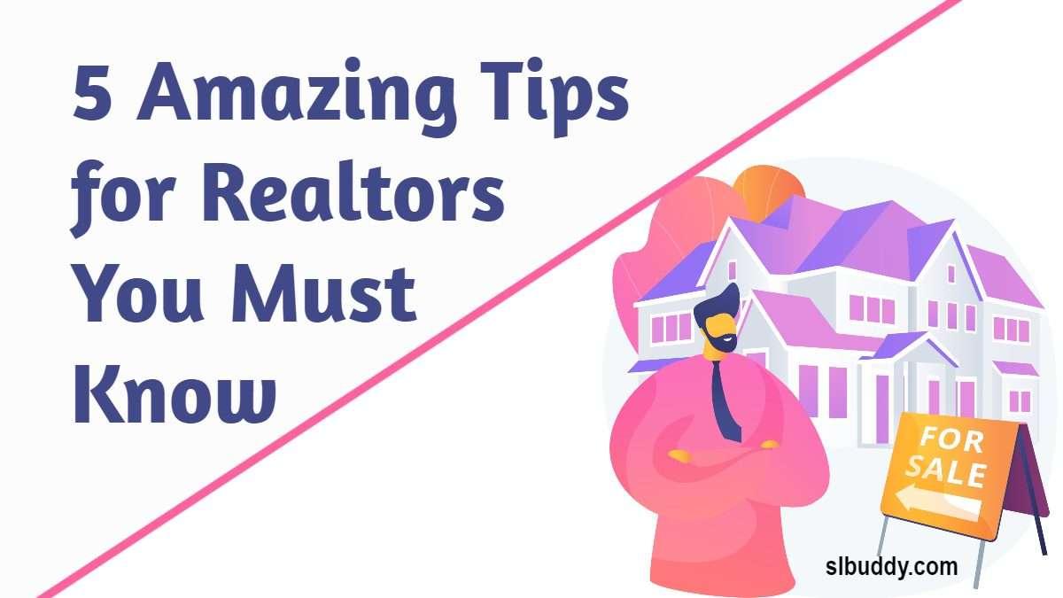 Amazing Tips for Realtors