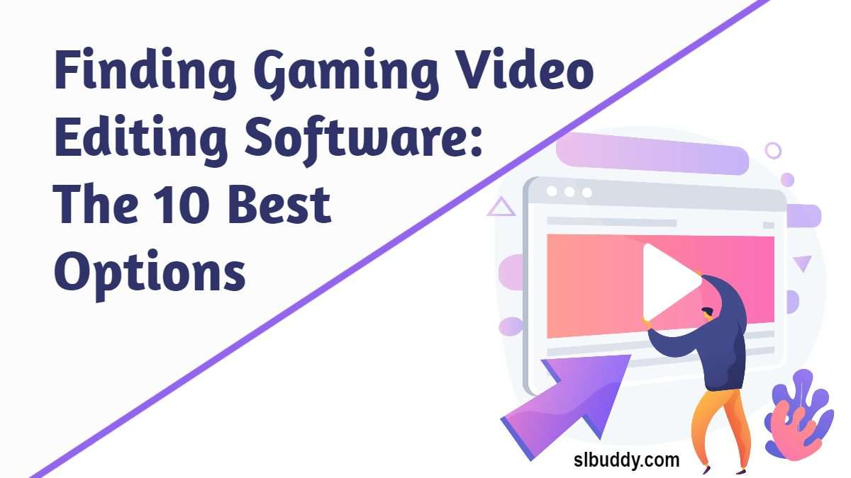 Finding Gaming Video Editing Software